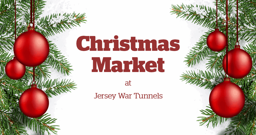 Christmas Market at Jersey War Tunnels